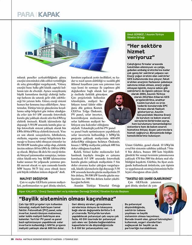 ASUNIM Kurucu Ortağı Umut Gürbüz'ün Para dergisinde yayınlanan çatı üzeri GES pazarına yönelik değerlendirmelerine ulaşabilirsiniz.